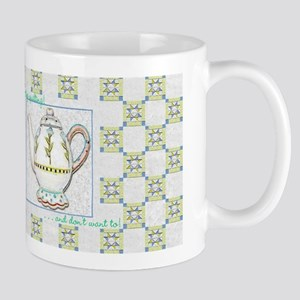 Can't Stop Quilting! Mug