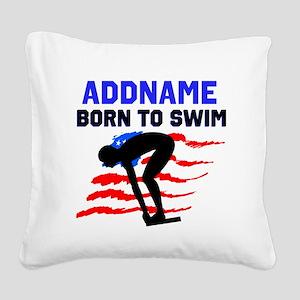 BORN TO SWIM Square Canvas Pillow