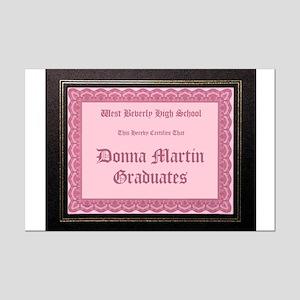 Donna Martin Graduates Mini Poster Print