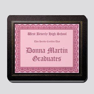 Donna Martin Graduates Mousepad