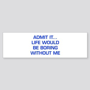 admit-it-EURO-BLUE Bumper Sticker