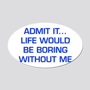 admit-it-EURO-BLUE Wall Decal