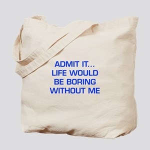 admit-it-EURO-BLUE Tote Bag