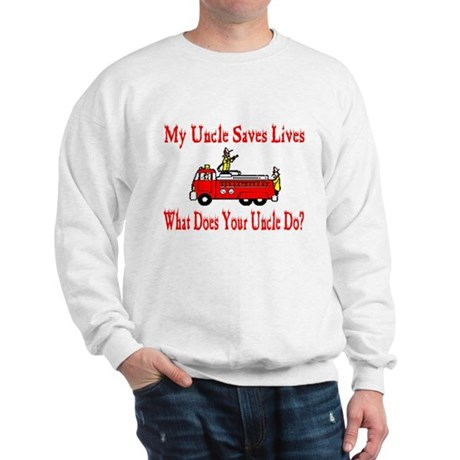 Firefighter Saves Lives-Uncle Sweatshirt
