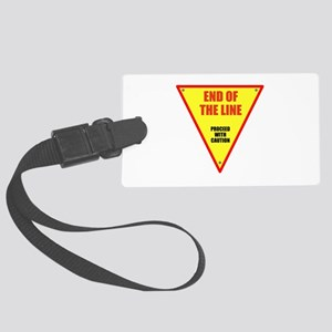 End of the Line Large Luggage Tag