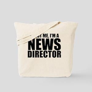 Trust Me, I'm A News Director Tote Bag