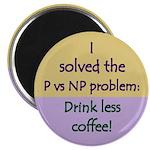 """I solved P vs NP! 2.25"""" Magnet (10 pack)"""