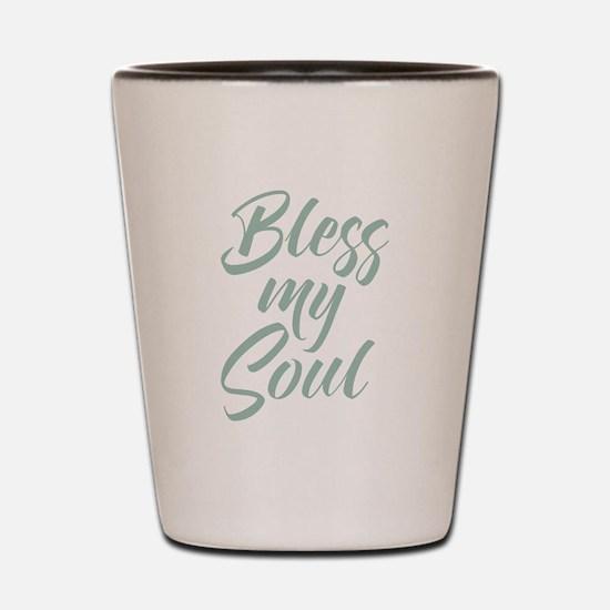 Bless My Soul Shot Glass