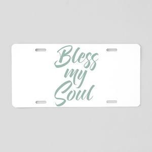 Bless My Soul Aluminum License Plate