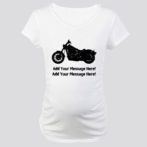 Personalize It, Motorcycle Maternity T-Shirt