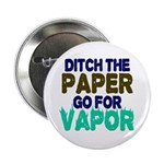 """Ditch the Paper 2.25"""" Button"""