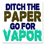 Ditch the Paper Square Car Magnet 3
