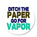Ditch the Paper Round Car Magnet