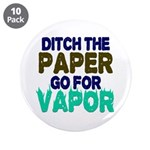 """Ditch the Paper 3.5"""" Button (10 pack)"""