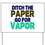 Ditch the Paper Yard Sign