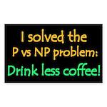 I solved P vs NP! Rectangle Sticker