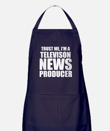 Trust Me, I'm A Television News Producer Apron