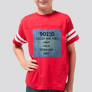 90210 Called and They Want Th Youth Football Shirt