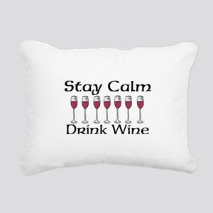 Stay Calm Drink Wine Rectangular Canvas Pillow