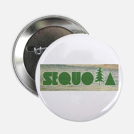 "Sequoia National Park 2.25"" Button"