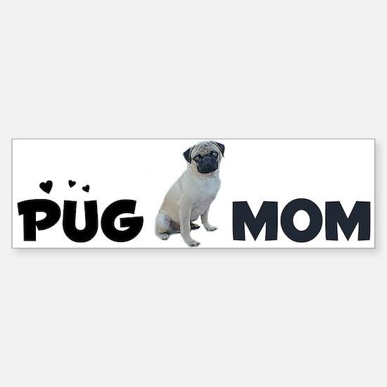 PUGS are better Bumper Bumper Bumper Sticker