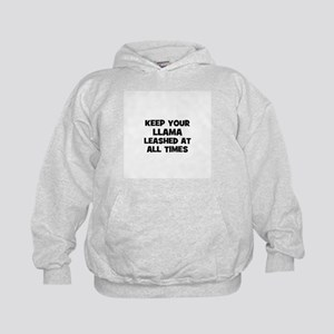 keep your llama leashed at al Kids Hoodie