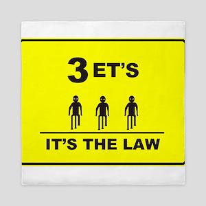3 ETs - Its The Law Queen Duvet