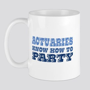 Actuaries know how to party i Mug