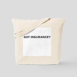 got Insurance Tote Bag