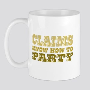 claims know how to party Mug