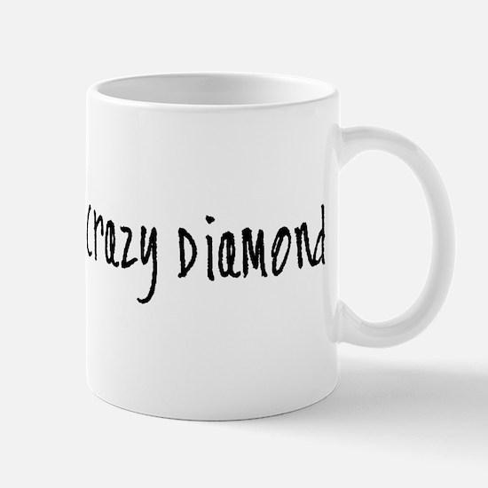 Shine On You Crazy Diamond Mug