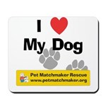 I Heart My Dog Mousepad