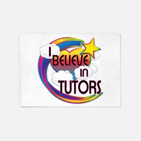 I Believe In Tutors Cute Believer Design 5'x7'Area