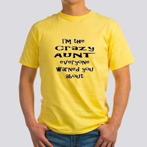 Crazy Aunt Yellow T-Shirt