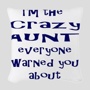 Crazy Aunt Woven Throw Pillow