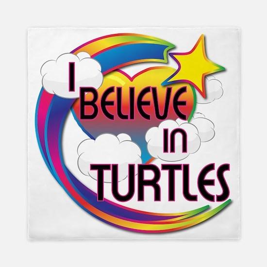 I Believe In Turtles Cute Believer Design Queen Du