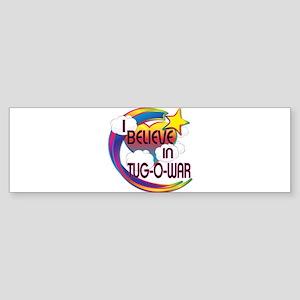 I Believe In Tug Of War Cute Believer Design Stick