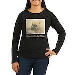 Brussels Griffon Women's Long Sleeve Dark T-Shirt