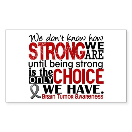 How Strong We Are Brain Tumor Sticker (Rectangle)