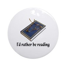 I'd rather be reading Ornament (Round)