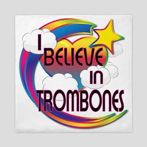 I Believe In Trombones Cute Believer Design Queen