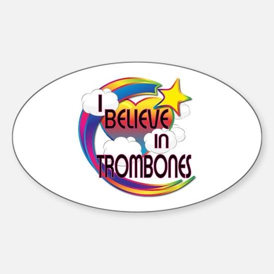 I Believe In Trombones Cute Believer Design Sticke