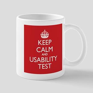 KEEP CALM and USABILITY TEST Mugs