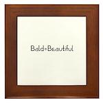 Bald = Beautiful_CA Framed Tile