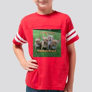 chihuahuas trip Youth Football Shirt