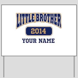Custom Little Brother Yard Sign