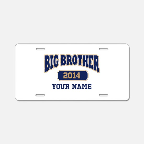 Personalized Big Brother Aluminum License Plate