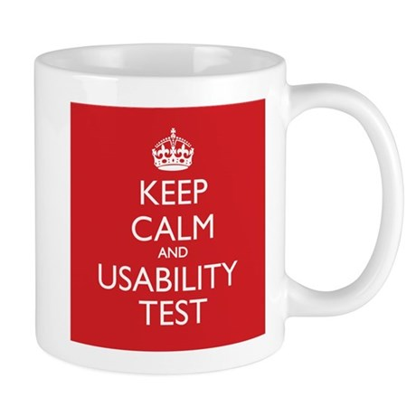KEEP CALM and USABILITY TEST Mugs