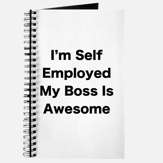 Im Self Employed My Boss Is Awesome LRG Journal