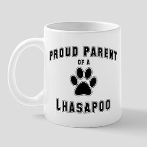 Lhasapoo: Proud parent Mug